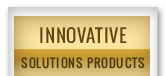 Innovative Solutions Products
